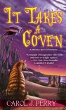 It Takes a Coven - Carol J. Perry