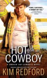 Hot for a Cowboy - Kim Redford
