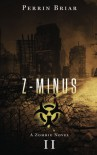 Z-Minus II (Volume 2) - Perrin Briar