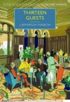 Thirteen Guests (British Library Crime Classics) - J. Jefferson Farjeon