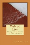Web of Lies: From Deception to Redemption (A God of Second Chances Book 1) - Dixie Bolling