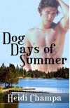 Dog Days of Summer - Heidi Champa