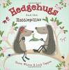 Hedgehugs and the Hattiepillar - Steve Wilson, Lucy Tapper