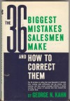 36 Biggest Mistakes Salesmen Make and How to Correct Them - George N. Kahn