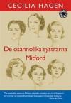 De osannolika systrarna Mitford - Cecilia Hagen
