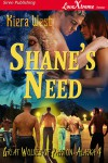 Shane's Need (Great Wolves of Passion, Alaska #4) - Kiera West