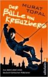 Der Bülle von Kreuzberg - Murat Topal