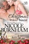 Christmas With a Prince - Nicole Burnham