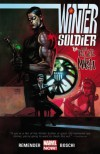 Winter Soldier: The Bitter March - Rick Remender, Roland Boschi