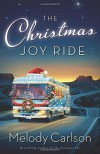The Christmas Joy Ride - Melody Carlson