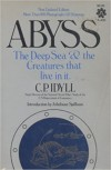 Abyss: The Deep Sea and the Creatures That Live in It - C.P. Idyll