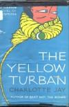 The Yellow Turban - Charlotte Jay