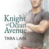 Knight of Ocean Avenue - Tara Lain, K.C. Kelly