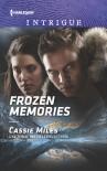 Frozen Memories (Harlequin Intrigue) - Cassie Miles