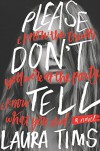 Please Don't Tell - Laura Tims