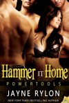 Hammer It Home - Jayne Rylon