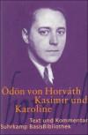 Kasimir und Karoline (Suhrkamp BasisBibliothek, Nr. 28) - Ödön von Horváth, Dieter Wöhrle