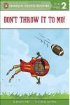 Don't Throw It to Mo! (Mo Jackson) - David A. Adler, Sam Ricks