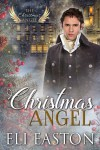 Christmas Angel - Eli Easton
