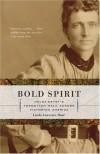 Bold Spirit: Helga Estby's Forgotten Walk Across Victorian America - Linda Lawrence Hunt