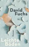 Leichte Böden - David Fuchs