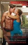 Kochanek na pocieszenie Nie moge cie zapomniec - Michaels Tanya Laurence Andrea