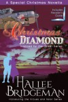 Christmas Diamond, a Novella: Inspired by the Jewel Series and Introducing the Virtues and Valor Series - Hallee Bridgeman, Gregg Bridgeman
