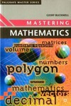 Mastering Mathematics, 2nd Edition - Geoff Buckwell