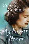 My Former Heart - Cressida Connolly