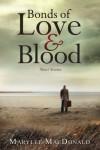 Bonds of Love & Blood - Marylee MacDonald
