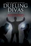 Dueling Divas (Avondale) - Antonio .