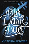 Our Dark Duet (Monsters of Verity) - Victoria Schwab