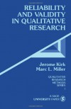 Reliability and Validity in Qualitative Research (Qualitative Research Methods) - Jerome Kirk;Marc L. Miller