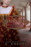My Lady Viper: Tales From the Tudor Court - E. Knight