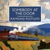Somebody at the Door - Raymond Postgate, Simon Darwen
