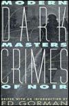 Dark Crimes Two: Modern Masters of Noir - Ed Gorman