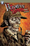 Victorian Undead: Sherlock Holmes Vs Zombies - Ian Edginton, Davide Fabbri