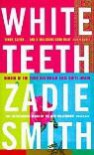 White Teeth - Zadie Smith