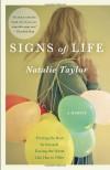 Signs of Life: A Memoir - Natalie Taylor