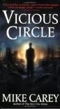 Vicious Circle  - Mike Carey