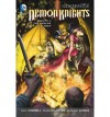 Demon Knights, Vol. 2: The Avalon Trap - Paul Cornell, Diogenes Neves, Oclair Albert