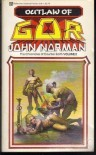 Outlaw of Gor (The Chronicles of Counter-Earth Volume 2) - John Norman