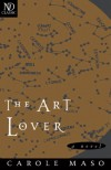 The Art Lover: A Novel (New Directions Classics) - Carole Maso