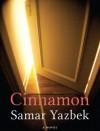 Cinnamon - Samar Yazbek, Emily Danby