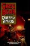 Queen of Angels - Greg Bear