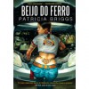 Beijo do Ferro (Mercy Thompson, #3) -  Manuel Alberto Vieira,  Ester Cortegano, Patricia Briggs