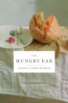 The Hungry Ear: Poems of Food and Drink - Kevin Young, Linda E. Mitchell