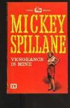 Vengeance Is Mine (Mike Hammer) - Mickey Spillane