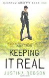 Keeping It Real  - Justina Robson