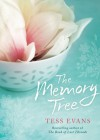 The Memory Tree - Tess Evans